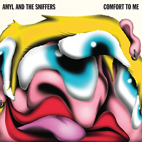Amyl & The Sniffers — Comfort To Me (2021)