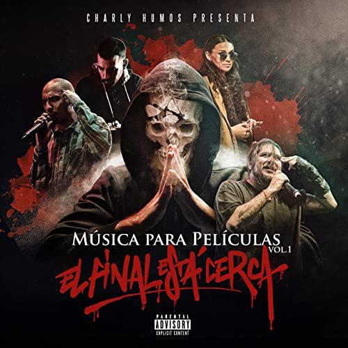 Charly Humos - El Final Estа Cerca (2021)
