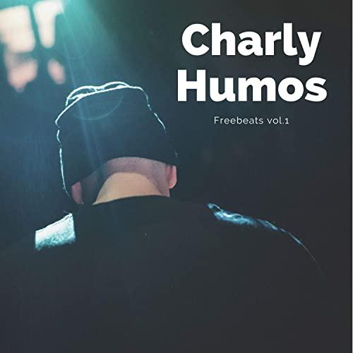 Charly Humos - Freebeats, Vol. 1 (2021)