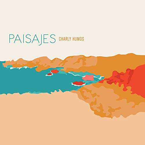 Charly Humos - Paisajes (2021)