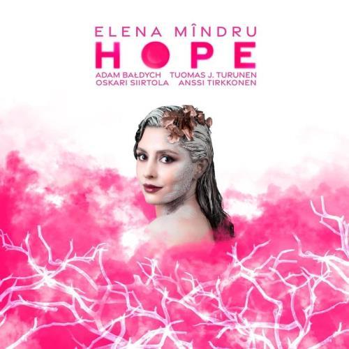 Elena Mindru — Hope (2021)