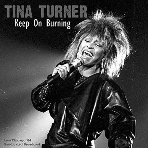 Tina Turner — Keep On Burning (Live '84) (2021)