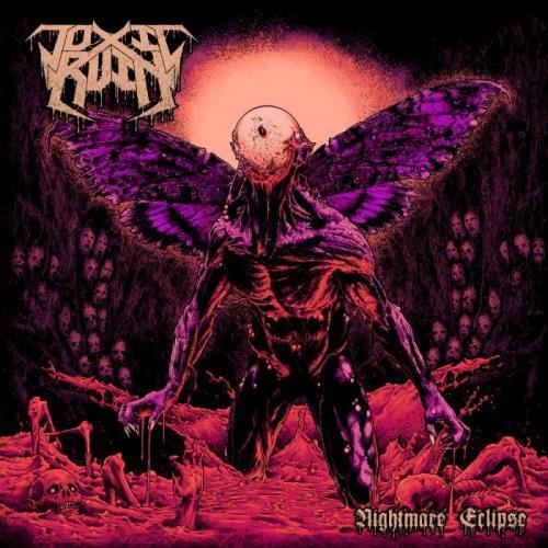 Toxic Ruin — Nightmare Eclipse (2021)