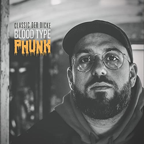 Classic Der Dicke — EXPEDITion 100 — Vol. 16: Blood Type Phunk (2021)