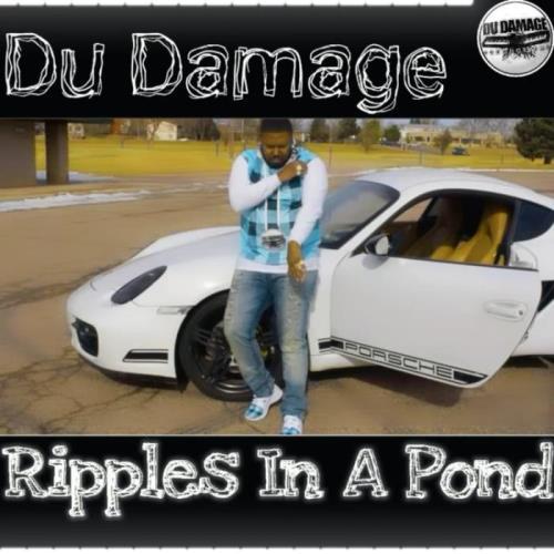 Du Damage — Ripples In A Pond (2021)