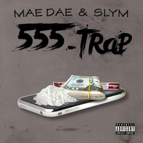 Mae Dae x Slym - 555-TRAP (2021)