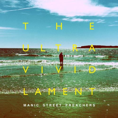 Manic Street Preachers - The Ultra Vivid Lament (Deluxe Edition) (2021)