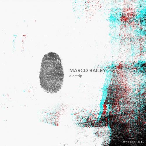 Marco Bailey - Electrip EP (2021)
