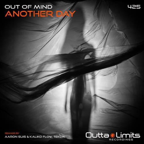 Out Of Mind - Another Day (2021)