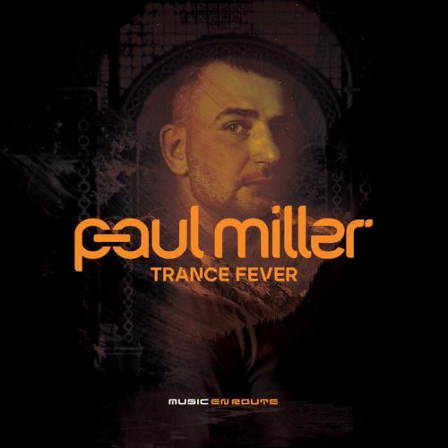 Paul Miller — Trance Fever (2021)