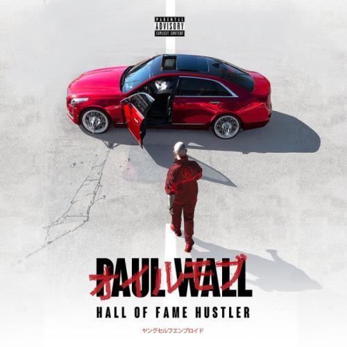 Paul Wall - Hall Of Fame Hustler (2021)