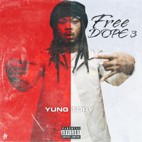 Yung Tory - Free Dope 3 (2021)