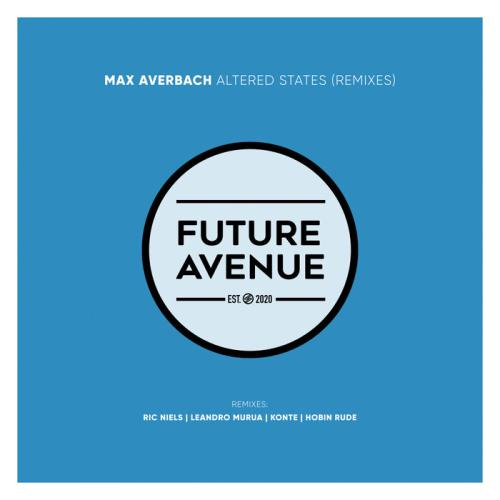 Max Averbach - Altered States (Remixes) (2021)