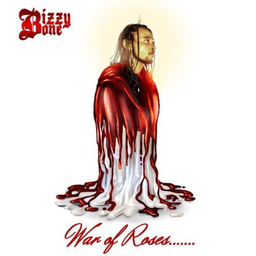 Bizzy Bone - War of Roses....... (2021)