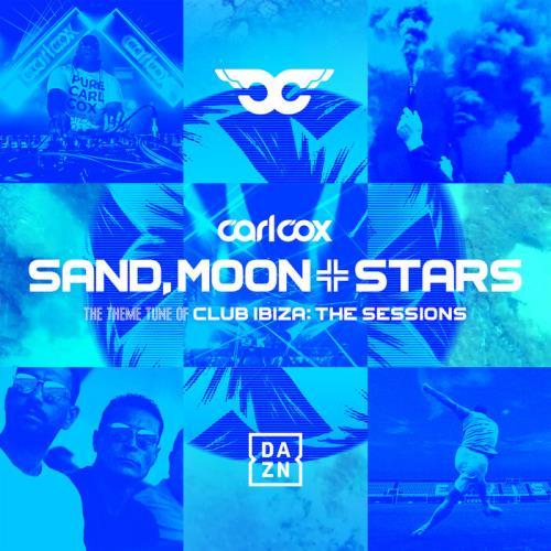 Carl Cox — Sand, Moon & Stars (Remixes) (2021)
