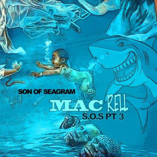 Mac Rell — Son Of Seagram 3 (2021)