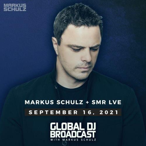 Markus Schulz & SMR LVE — Global DJ Broadcast (2021-09-16)